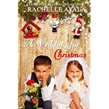 A Wedding for Christmas (A Veteran's Christmas Book 3)