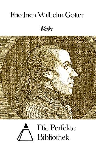 Werke von Friedrich Wilhelm Gotter