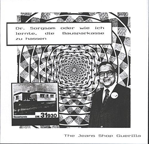 Dr. Sorgsam Oder Wie Ich Lernte, Die Bausparkasse Zu Hassen [Vinyl Single]