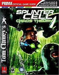 Tom Clancy's Splinter Cell: Chaos Theory: Prima Official Game Guide (Prima Official Game Guides)