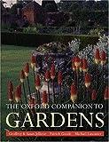 The Oxford Companion to Gardens (Oxford Companions)