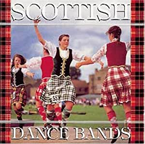 The Best Of Scottish Dance Bands