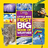 National Geographic Little Kids First Big Book of Weather (National Geographic Kids)