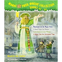 Magic Tree House Collection: Books 41-44: #41 Moonlight on the Magic Flute; #42 A Good Night for Ghosts; #43 Leprechaun in Late Winter; #44 A Ghost Tale for Christmas Time