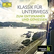 Klassik Für Unterwegs (Klassik-Radio-Serie)