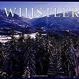 Whistler (Canada Series) by Tanya Lloyd Kyi (2004-06-04)