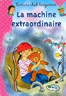 La machine extraordinaire par Mitrecey