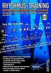Rhythmus-Training - Rhythmik lernen: rhythmische Leseübungen für alle Musiker - Notenheft mit CD