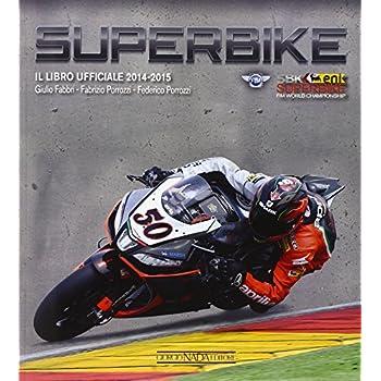 Superbike 2014-2015. Il Libro Ufficiale