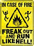Grindstore In Case Of Fire Freak Out und Run Like Hell Blechschild 30,5 x 40.7 Cm