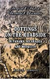 Dottings on the Roadside, in Panama, Nicaragua, and Mosquito