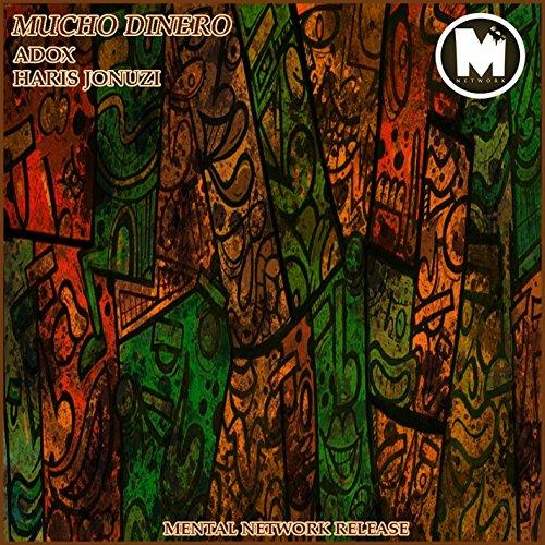 Mucho Dinero Feat Adox Von Haris Jonuzi Bei Amazon Music Amazonde