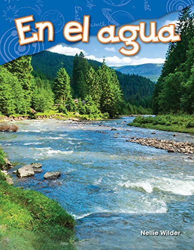 En el agua (On Water) (Science Readers: Content and Literacy)