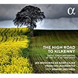 The High Road to Kilkenny - Gaelic Songs and Dances from the 17th and 18th Centuries