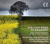 The High Road to Kilkenny - Chants et danses gaéliques des 17ème et 18ème siècles