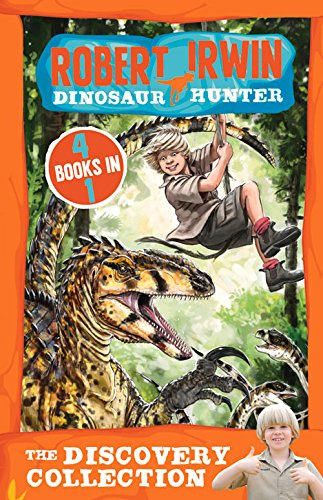 Robert Irwin, dinosaur hunter. The discover collection
