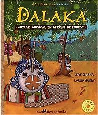 Dalaka : Voyage musical en Afrique de l'Ouest par Laura Guéry