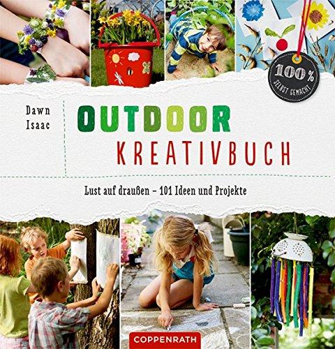 outdoor-kreativbuch-lust-auf-draussen-101-ideen-und-projekte-100-selbst-gemacht