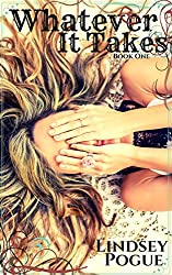 Whatever It Takes (#1 Nothing But Trouble New Adult Series)