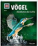 WAS IST WAS Band 40 Vögel. Akrobaten der Lüfte (WAS IST WAS Sachbuch, Band 40)