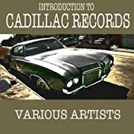Introduction to Cadillac Records