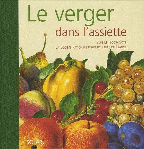 Le Verger dans l'assiette par Yves Le Floc'h Soye