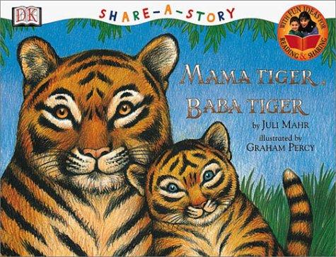 Mama Tiger, Baba Tiger (Share-a-Story)