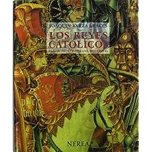 Los Reyes Católicos: Paisaje artístico de una monarquía (Formato grande)