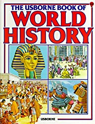 The Usborne Book of World History (Picture history)