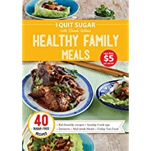 I Quit Sugar Healthy Family Meals (English Edition)