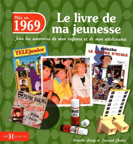 1969, Le Livre de ma jeunesse par Armelle LEROY