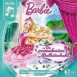 Barbie - Die verzauberten Ballettschuhe (Originalhörspiel zum Film)