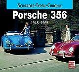 Porsche 356: 1948-1965 (Schrader-Typen-Chronik)