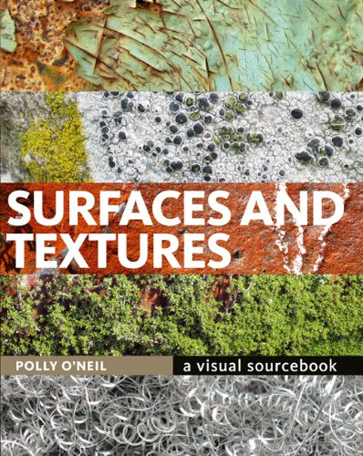 Surfaces and Textures: A Visual Sourcebook