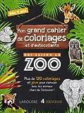 Mon Grand Cahier de Coloriages et d'Autocollants une Saison au Zoo- Cahier de vacances...