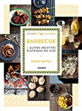 Barbecue et autres recettes d'Afrique du sud (Cuisine d'ici et d'ailleurs)