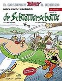 Asterix Mundart Schwäbisch VI: Dr Schtotterschotte - Jean-Yves Ferri, Didier Conrad