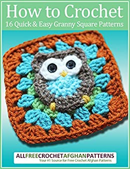 How To Crochet 16 Quick And Easy Granny Square Patterns English