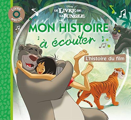 LE LIVRE DE LA JUNGLE - Mon Histoire à écouter par Walt Disney