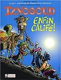 Iznogoud, tome 20 - Iznogoud enfin Calife !
