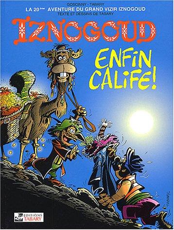 Iznogoud, tome 20 : Iznogoud enfin Calife !