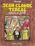 Jean-Claude Tergal, Tome 6 - Portraits de famille (Édition couleur)