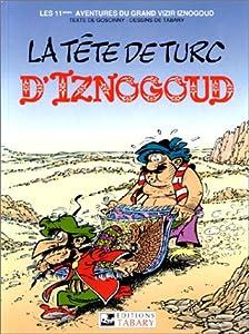 """Afficher """"Iznogoud -11-la tete de turc d'iznogoud"""""""