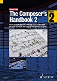 The Composer's Handbook: v. 2: A Do-it Yourself Approach