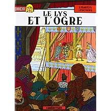 Jhen, tome 6 : Le Lys et l'Ogre