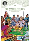 The Matchless Wits: 3 in 1 (Amar Chitra Katha)