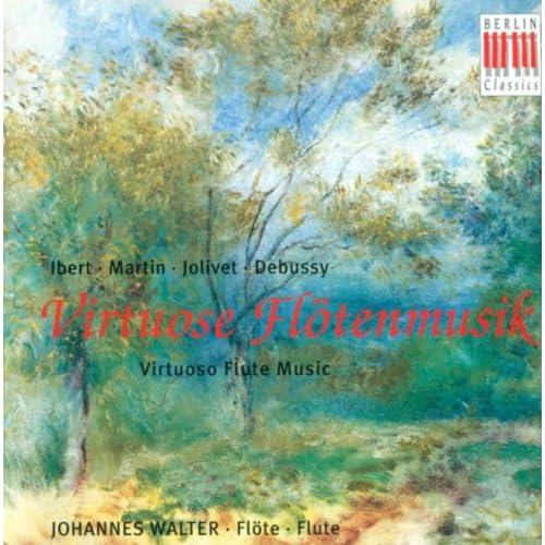 Ibert, Martin, Jolivet & Debussy: Virtuoso Flute Music