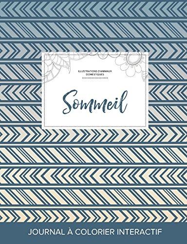 Journal de Coloration Adulte: Sommeil (Illustrations D'Animaux Domestiques, Tribal) par Courtney Wegner