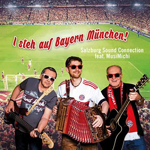 I steh auf Bayern München!