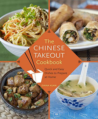 Free download pdf the chinese takeout cookbook quick and easy free download pdf the chinese takeout cookbook quick and easy dishes to prepare at home most popular by diana kuan ghdt476gdx28mihy09 forumfinder Images